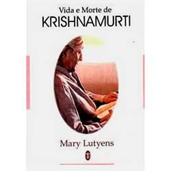 Livro - Vida e Morte de Krishnamurti