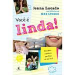 Livro - Você é Linda - Descubra a Beleza que Deus Vê em Você