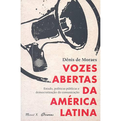 Livro - Vozes Abertas da América Latina: Estado, Políticas Públicas e Democratização da Comunicação