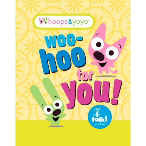 Livro - Woo-Hoo For You! - Coleção Hoops & Yoyo