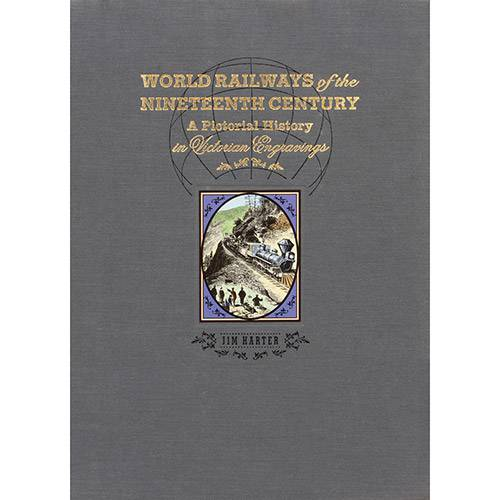 Livro - World Railways Of The Nineteenth Century