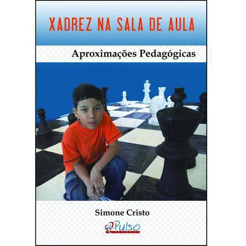 Livro - Xadrez na Sala de Aula - Aproximações Pedagógicas - Cristo