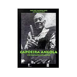 Livros - Capoeira de Angola - do Iniciante ao Mestre