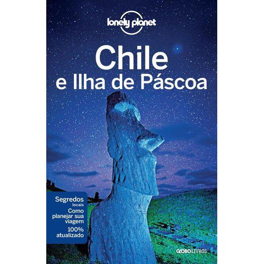 Lonely Planet Chile e Ilha de Pascoa - Globo