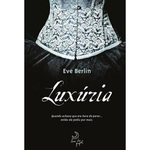 Luxuria - Livro 1 - Lua de Papel