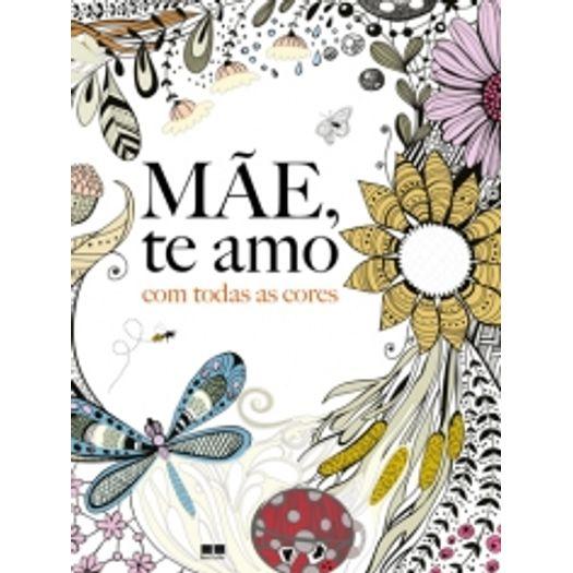 Mae te Amo - com Todas as Cores - Best Seller