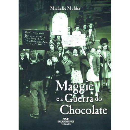 Maggie e a Guerra do Chocolate - Melhoramentos