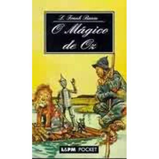 Magico de Oz, o - 232 - Lpm Pocket