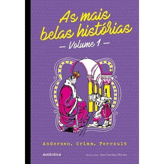 Mais Belas Historias, as - Vol 1 - Autentica