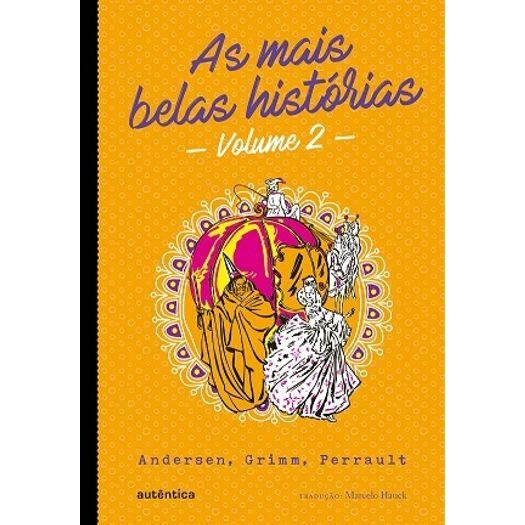 Mais Belas Historias, as - Vol 2 - Autentica