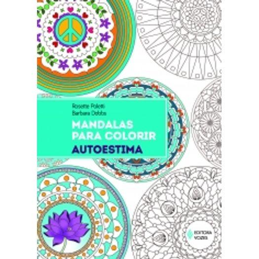 Mandalas para Colorir - Autoestima - Vozes