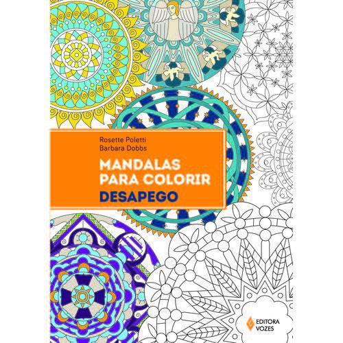 Mandalas para Colorir - Desapego - 1ª Ed.