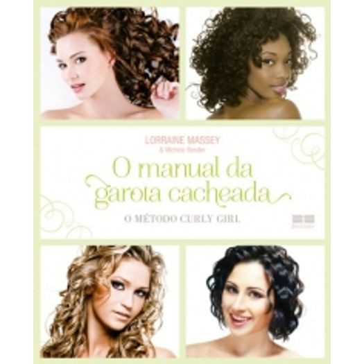 Manual da Garota Cacheada - o Metodo Curly Girl - Best Seller