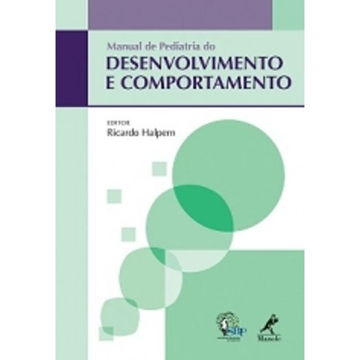 Manual da Pediatria do Desenvolvimento e Comportamento - Manole