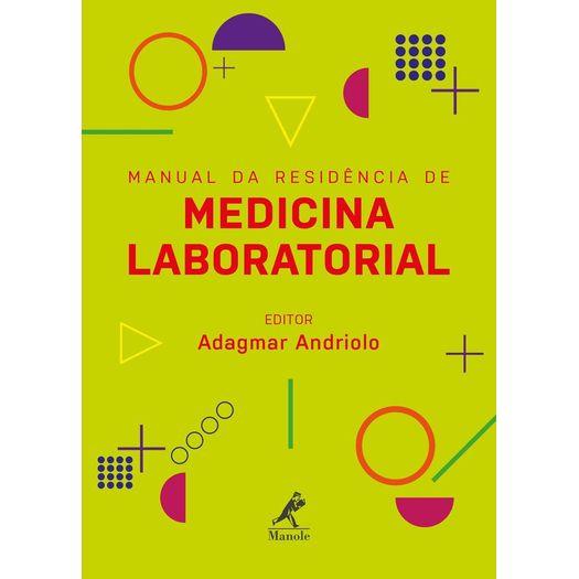 Manual da Residencia de Medicina Laboratorial - Manole