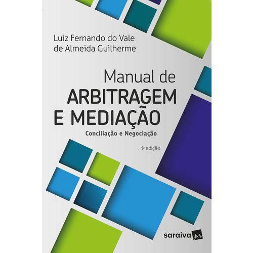 Manual de Arbitragem e Mediacao - Saraiva