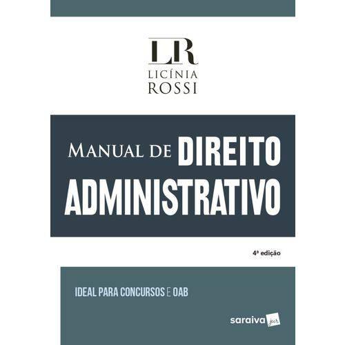 Manual de Direito Administrativo - 4ª Edição (2018)