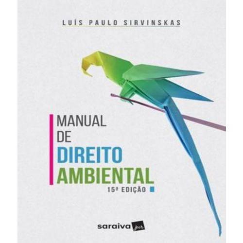 Manual de Direito Ambiental - 15 Ed