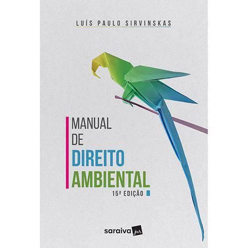 Manual de Direito Ambiental - 15ª Ed.