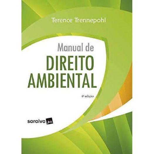 Manual de Direito Ambiental - Saraiva - 6 Ed