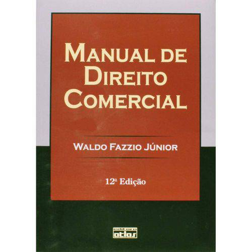 Manual de Direito Comercial - 12ª Ed. 2011