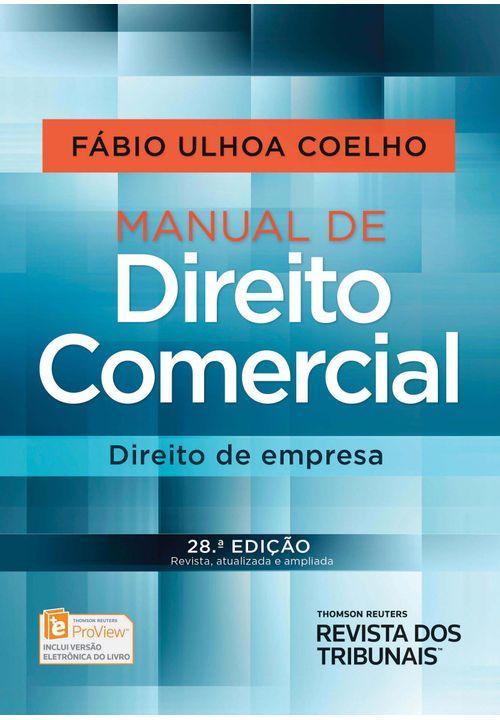 Manual de Direito Comercial Direito de Empresa - 28ª Edição