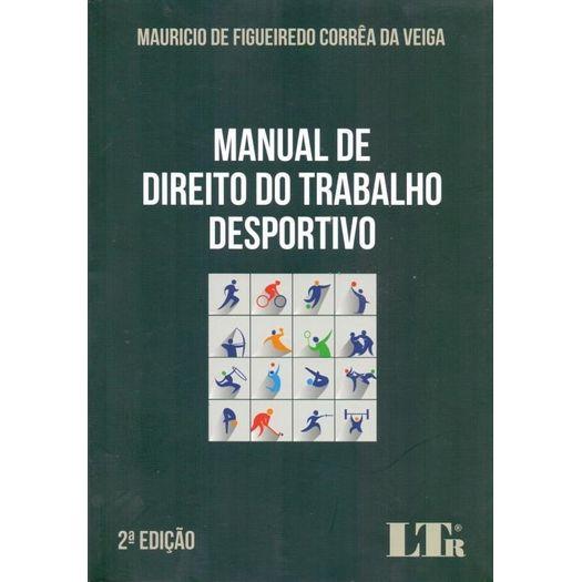 Manual de Direito do Trabalho Desportivo - Ltr