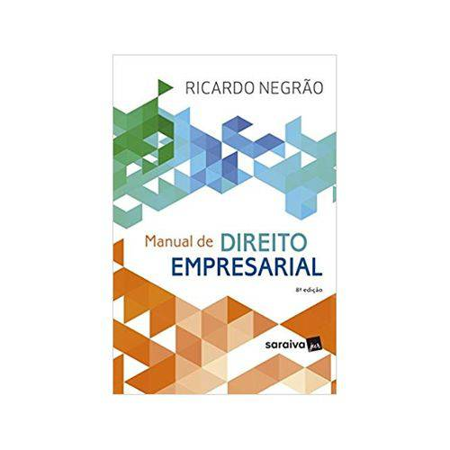 Manual de Direito Empresarial 8ªed. - Saraiva