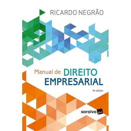 Manual de Direito Empresarial - Saraiva - 8 Ed