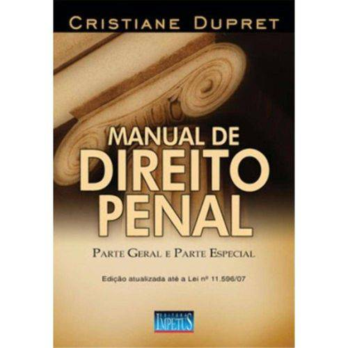 Manual de Direito Penal 1ª Ed.2008