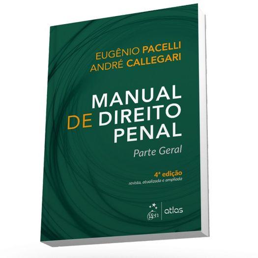 Manual de Direito Penal - Parte Geral - Atlas - 4 Ed