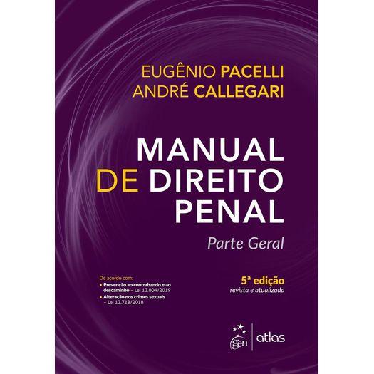 Manual de Direito Penal - Parte Geral - Atlas