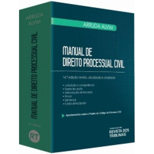 Manual de Direito Processual Civil - Alvim - Rt - 16 Ed
