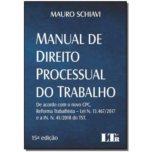 Manual de Direito Processual do Trabalho - 15ed/19