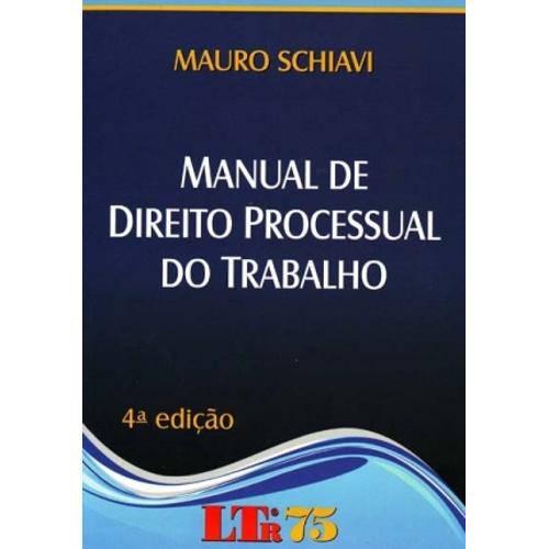 Manual de Direito Processual do Trabalho - 4ª Ed. 2011