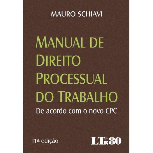 Manual de Direito Processual do Trabalho - Ltr - 11 Ed