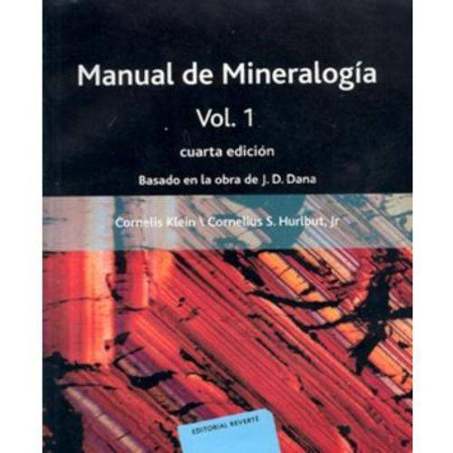 Manual de Mineralogía - 4ª Ed. 2010 - Vol. 01