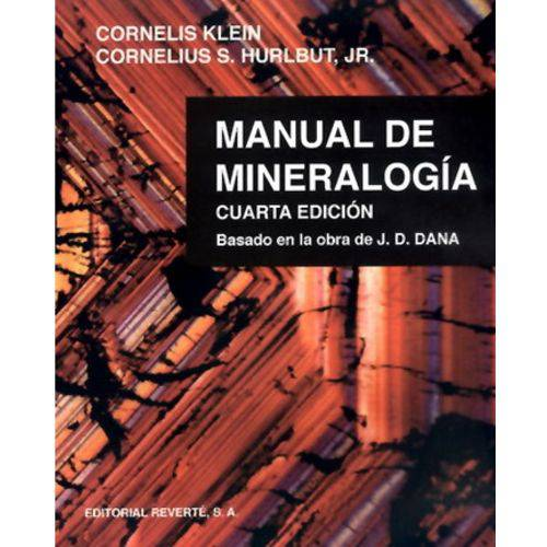 Manual de Mineralogia - Cuarta Edición - Editorial Reverte