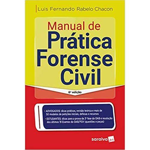 Manual de Pratica Forense Civil - 6ª Edição (2018)