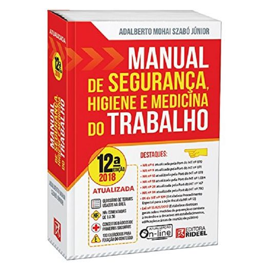 Manual de Seguranca Higiene e Medicina do Trabalho - Rideel - 12 Ed