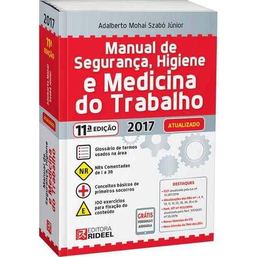 Manual de Seguranca Higiene e Medicina do Trabalho - Rideel - 11ed