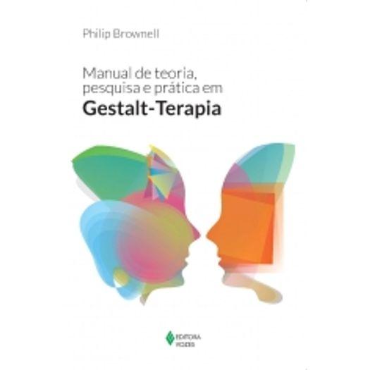 Manual de Teoria Pesquisa e Pratica em Gestalt Terapia - Vozes