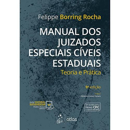 Manual dos Juizados Especiais Cíveis Estaduais - Teoria e Prática - 9ª Ed.