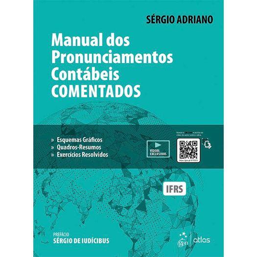 Manual dos Pronunciamentos Contabeis Comentados - Atlas