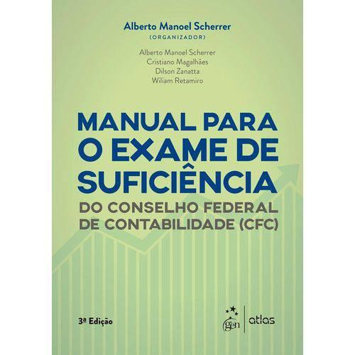 Manual para o Exame de Suficiencia do Conselho Federal de Contabilidade Cfc - Atlas