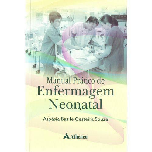Manual Prático de Enfermagem Neonatal - 01ed/17
