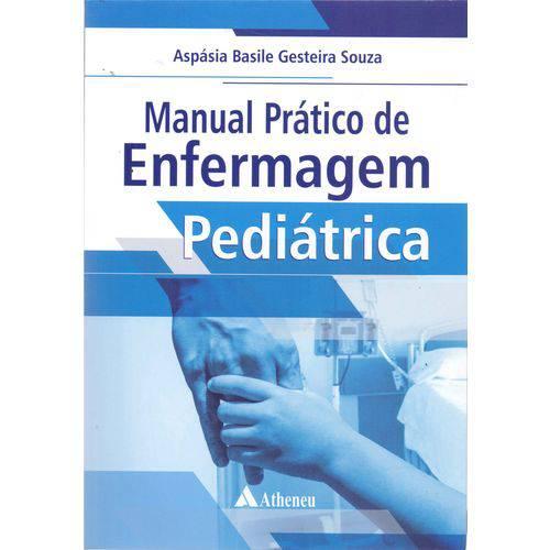 Manual Prático de Enfermagem Pediatrica - 01ed/17