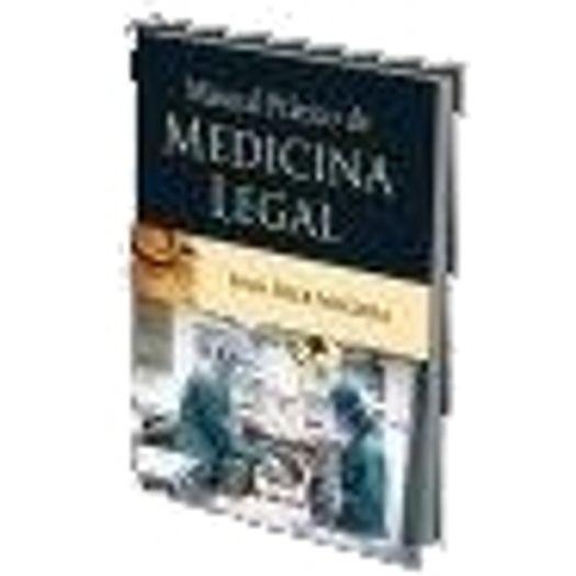 Manual Pratico de Medicina Legal - Atheneu