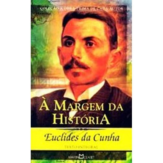 Margem da Historia, a - 229 - Martin Claret