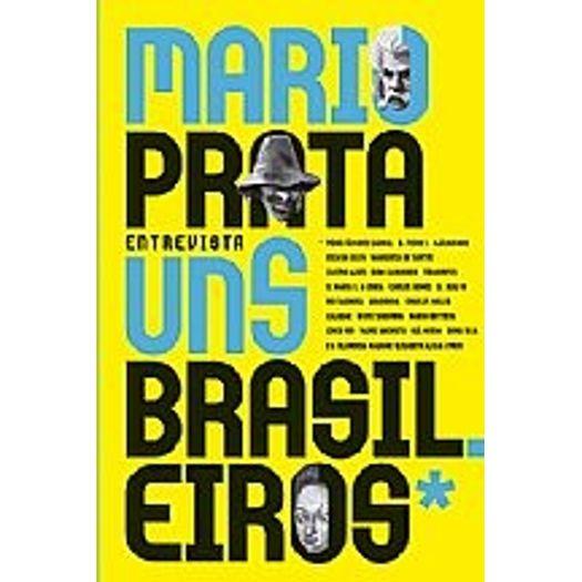 Mario Prata Entrevista Uns Brasileiros - Record